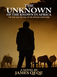 Cover The Unknown of the Known in Africa