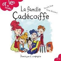 Cover La famille Cadecoiffe