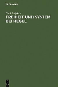Cover Freiheit und System bei Hegel