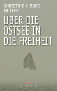 Cover Über die Ostsee in die Freiheit