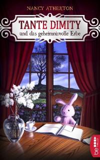 Cover Tante Dimity und das geheimnisvolle Erbe