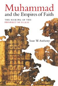 Cover Muhammad and the Empires of Faith