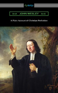 Cover A Plain Account of Christian Perfection