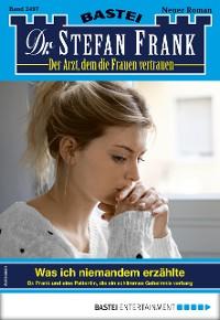 Cover Dr. Stefan Frank 2497 - Arztroman