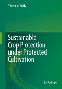 Cover Sustainable Crop Protection under Protected Cultivation