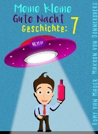 Cover Meine kleine Gute Nacht Geschichte: 7