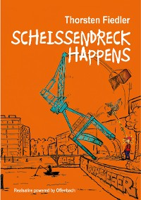 Cover Scheissendreck Happens
