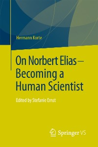 Cover On Norbert Elias - Becoming a Human Scientist