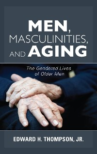 Cover Men, Masculinities, and Aging
