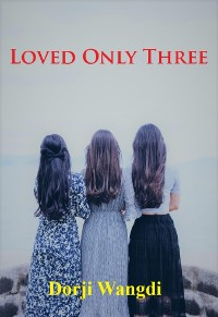 Cover Loved Only Three