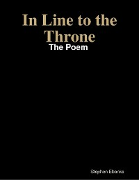 Cover In Line to the Throne: The Poem