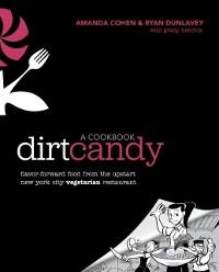 Cover Dirt Candy: A Cookbook