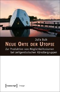 Cover Neue Orte der Utopie