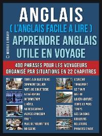 Cover Anglais ( L'Anglais facile a lire ) - Apprendre Anglais Utile en Voyage
