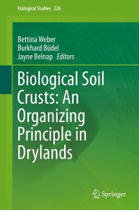 Cover Biological Soil Crusts: An Organizing Principle in Drylands