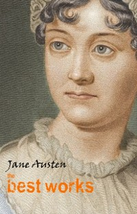Cover Jane Austen: The Best Works