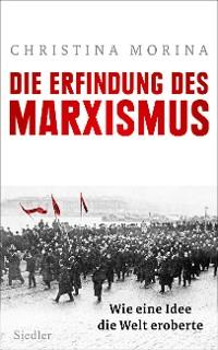 Cover Die Erfindung des Marxismus