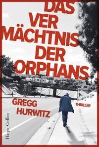 Cover Das Vermächtnis der Orphans
