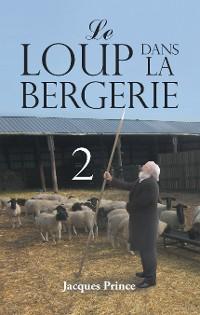 Cover Le Loup Dans La Bergerie 2