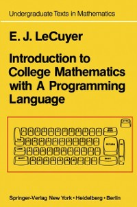 Cover Introduction to College Mathematics with A Programming Language