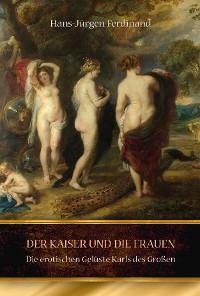 Cover Der Kaiser und die Frauen
