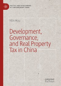 Cover Development, Governance, and Real Property Tax in China