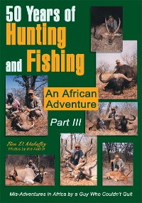 Cover 50 Years of Hunting and Fishing  Part Iii