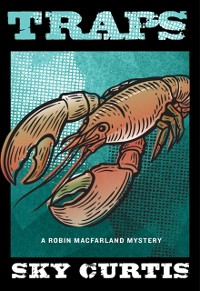 Cover Traps: A Robin MacFarland Mystery