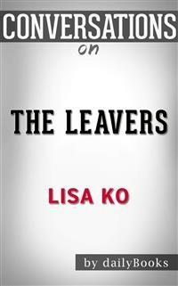 Cover The Leavers (National Book Award Finalist): A Novel byLisa Ko | Conversation Starters