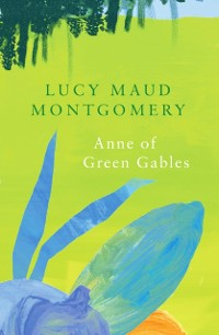 Cover Anne of Green Gables (Legend Classics)