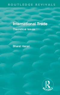 Cover Routledge Revivals: International Trade (1986)