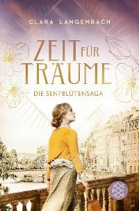 Cover Die Senfblütensaga - Zeit für Träume