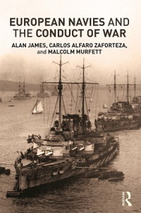 Cover European Navies and the Conduct of War