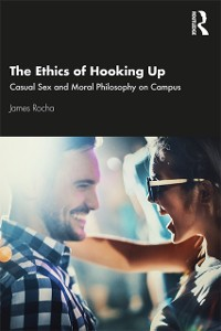 Cover Ethics of Hooking Up