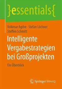 Cover Intelligente Vergabestrategien bei Großprojekten