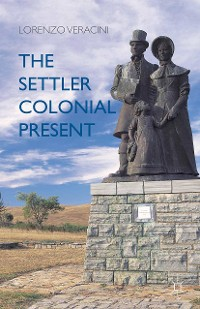 Cover The Settler Colonial Present