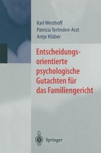 Cover Entscheidungsorientierte psychologische Gutachten fur das Familiengericht