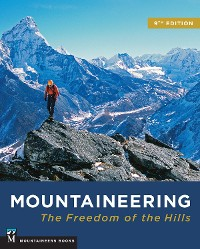 Cover Mountaineering: Freedom of the Hills