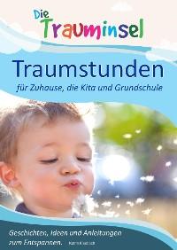 Cover Traumstunden - für Zuhause, die Kita und Grundschule