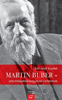 Cover Martin Buber - seine Herausforderung an das Christentum