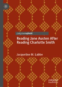 Cover Reading Jane Austen After Reading Charlotte Smith
