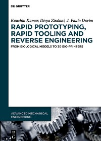 Cover Rapid Prototyping, Rapid Tooling and Reverse Engineering