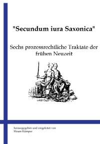 Cover Secundum iura Saxonica