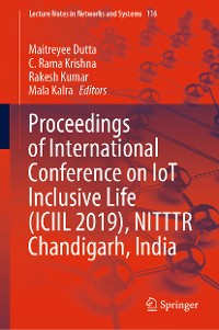 Cover Proceedings of International Conference on IoT Inclusive Life (ICIIL 2019), NITTTR Chandigarh, India
