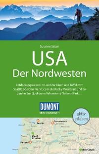 Cover DuMont Reise-Handbuch Reiseführer USA, Der Nordwesten