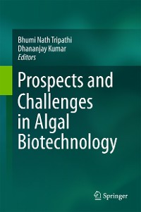 Cover Prospects and Challenges in Algal Biotechnology