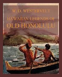 Cover Hawaiian Legends Of Old Honolulu
