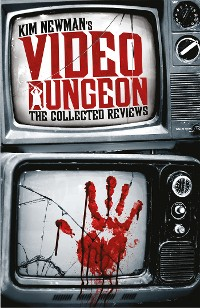 Cover Kim Newman's Video Dungeon