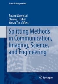 Cover Splitting Methods in Communication, Imaging, Science, and Engineering