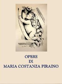 Cover Opere di Maria Costanza Piraino